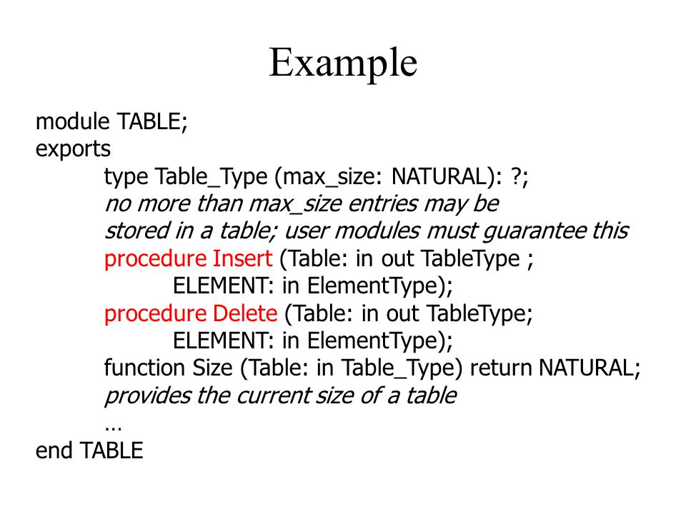 Example module TABLE; exports type Table_Type (max_size: NATURAL): ;