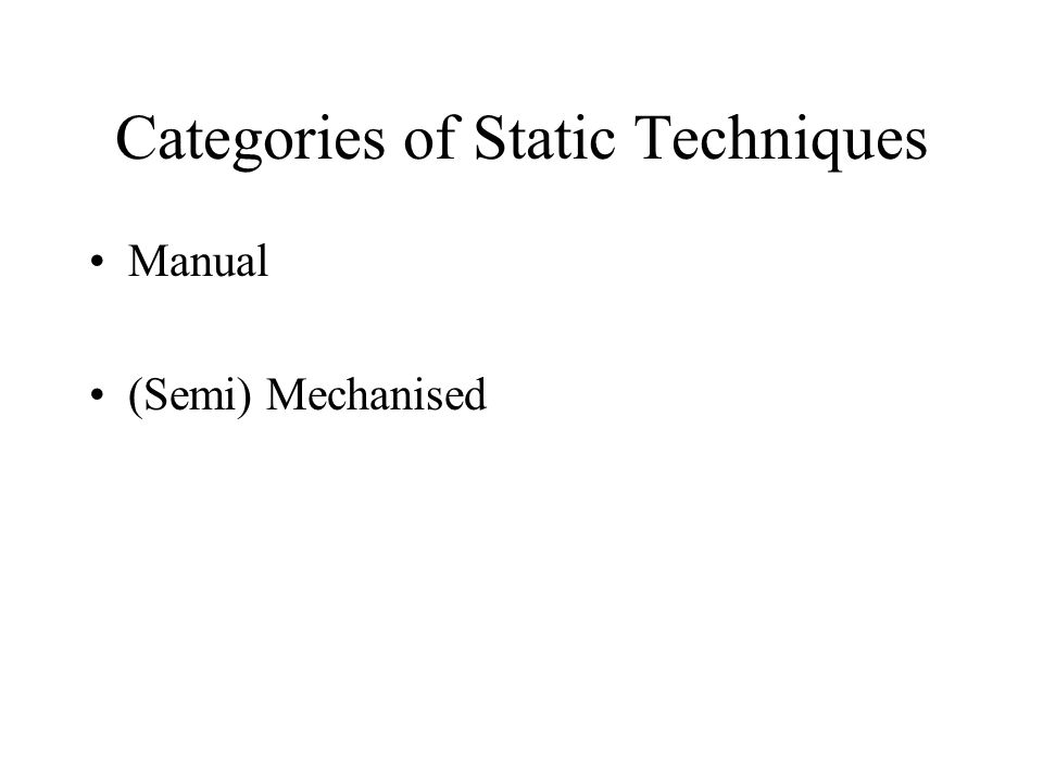 Categories of Static Techniques