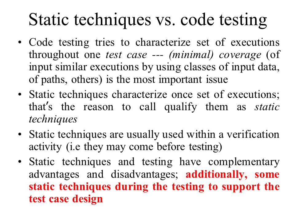 Static techniques vs. code testing