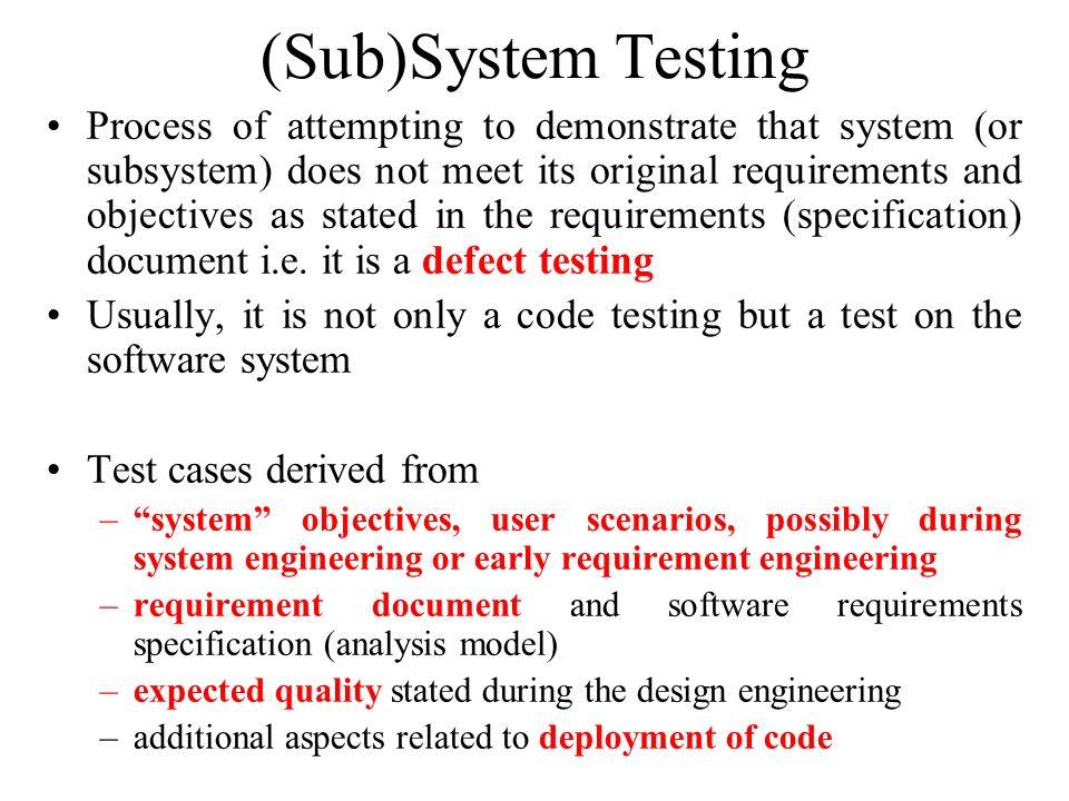 (Sub)System Testing