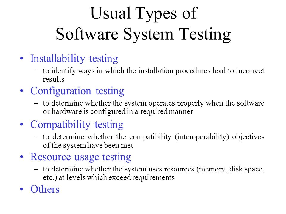 Usual Types of Software System Testing