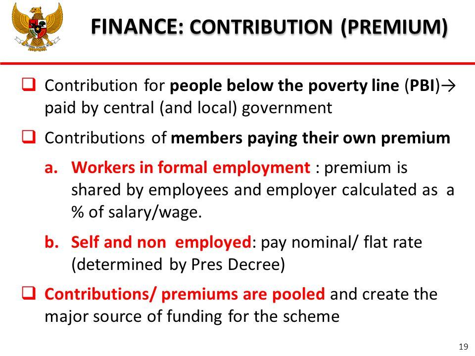 FINANCE: CONTRIBUTION (PREMIUM)