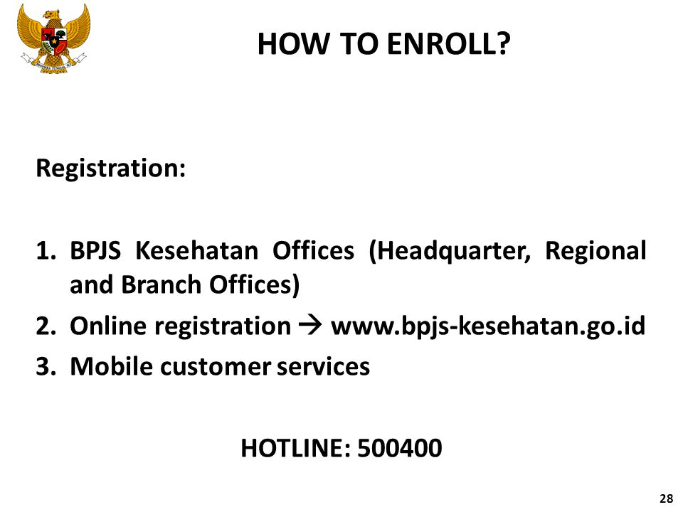 HOW TO ENROLL Registration: