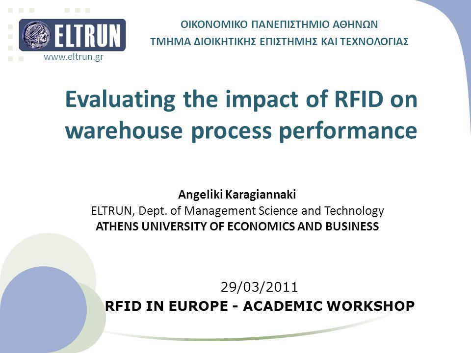 Evaluating the impact of RFID on warehouse process performance