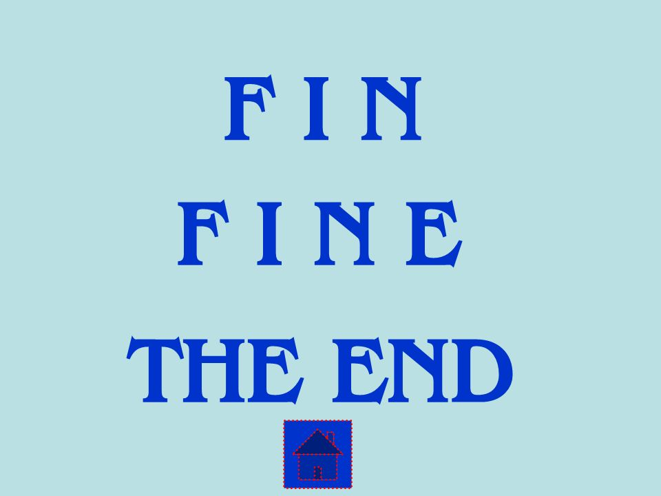 F I N F I N E THE END