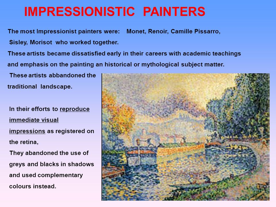 IMPRESSIONISTIC PAINTERS