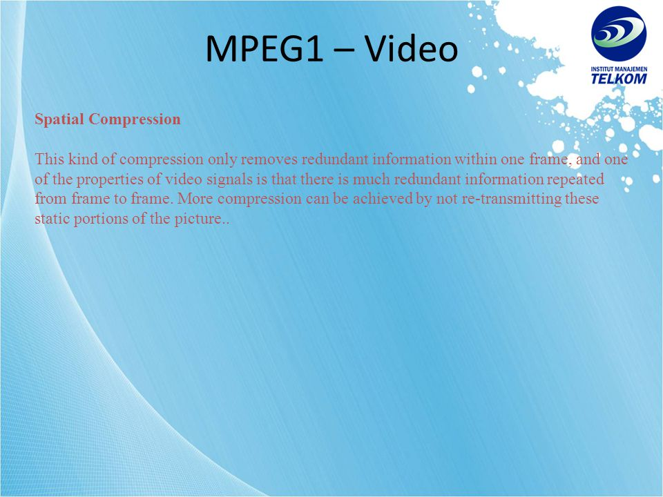 MPEG1 – Video Spatial Compression