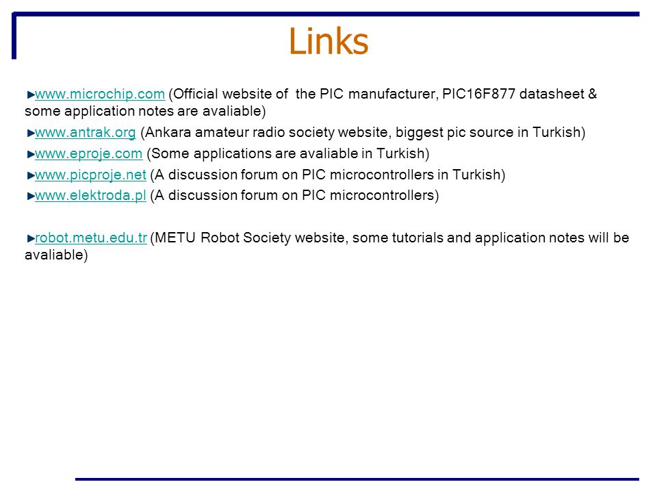 Links   (Official website of the PIC manufacturer, PIC16F877 datasheet & some application notes are avaliable)