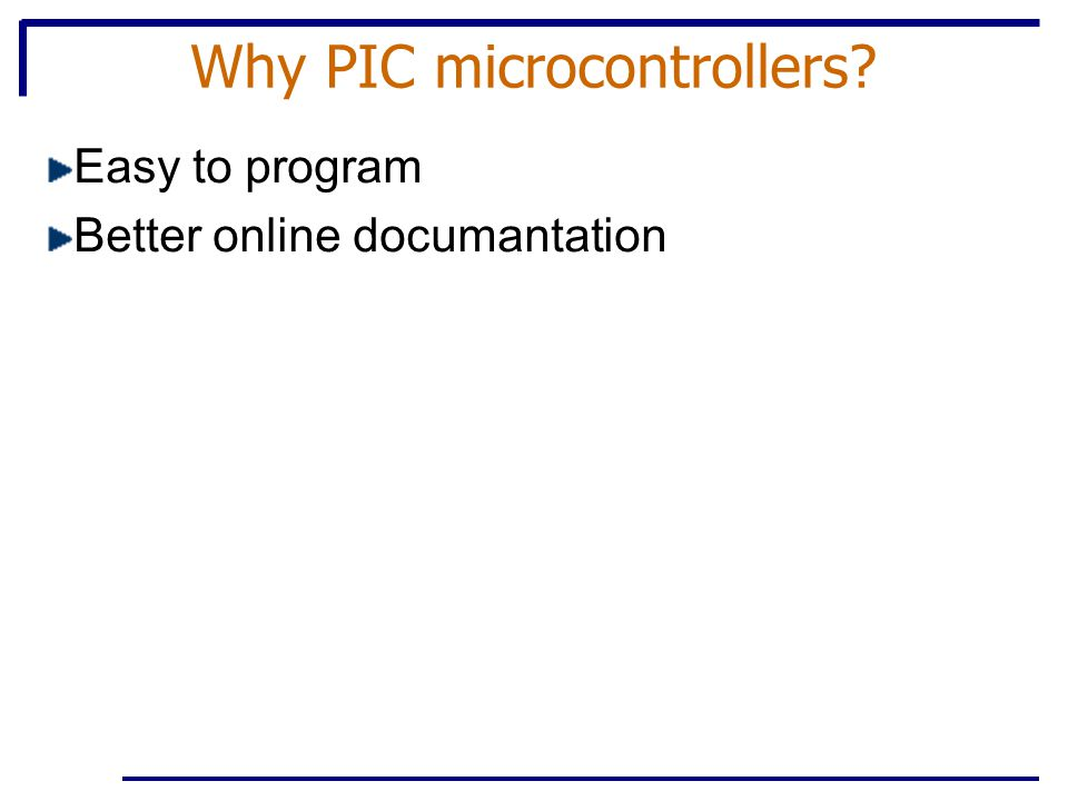 Why PIC microcontrollers