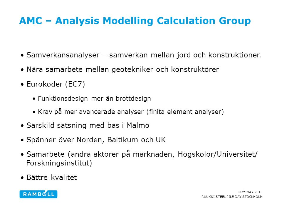 AMC – Analysis Modelling Calculation Group