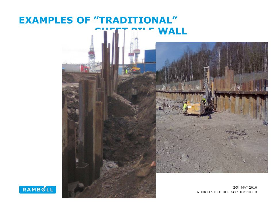 EXAMPLES OF TRADITIONAL SHEET PILE WALL