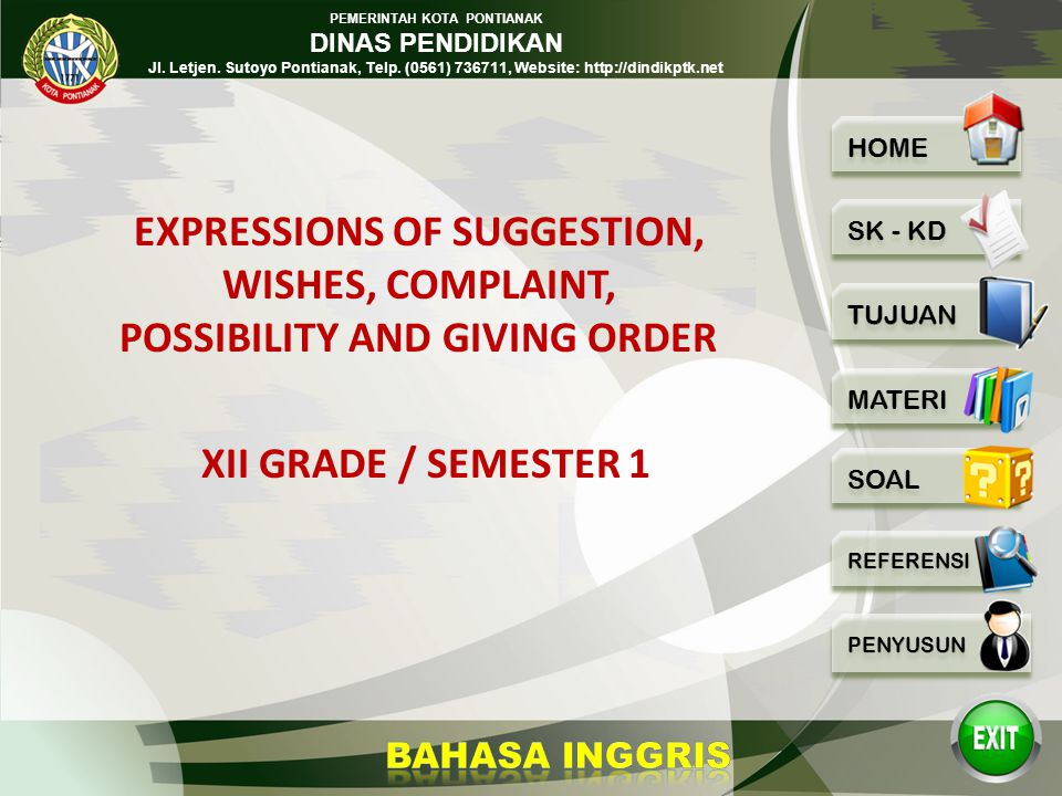 EXPRESSIONS OF SUGGESTION, WISHES, COMPLAINT, POSSIBILITY AND GIVING ORDER
