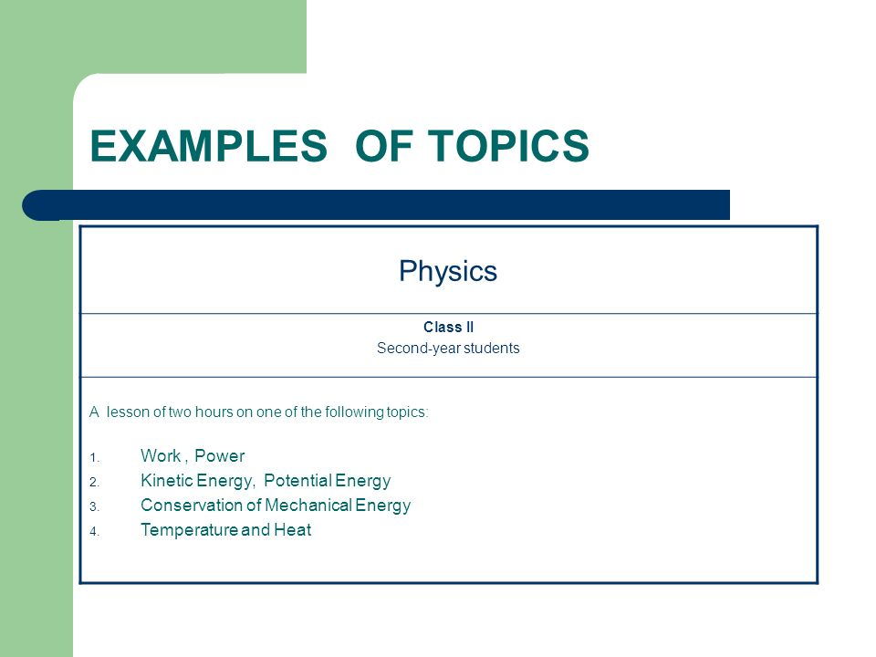 EXAMPLES OF TOPICS Physics Work , Power