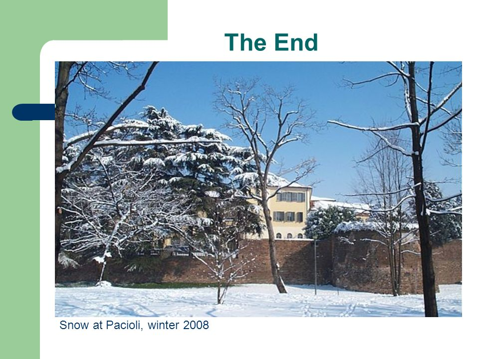 The End Snow at Pacioli, winter 2008