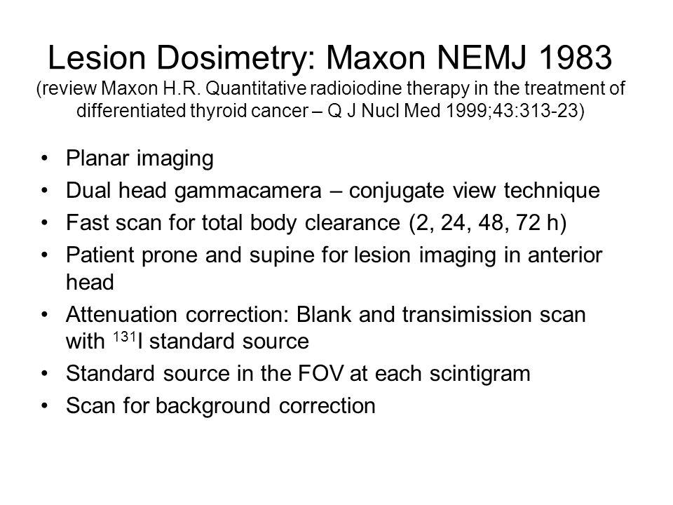 Lesion Dosimetry: Maxon NEMJ 1983