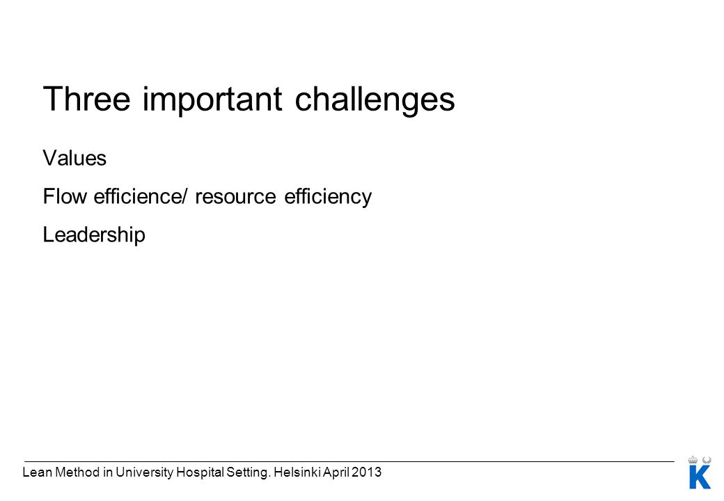 Three important challenges