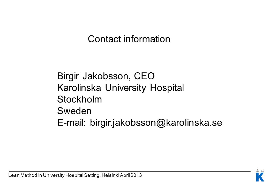 Karolinska University Hospital Stockholm Sweden