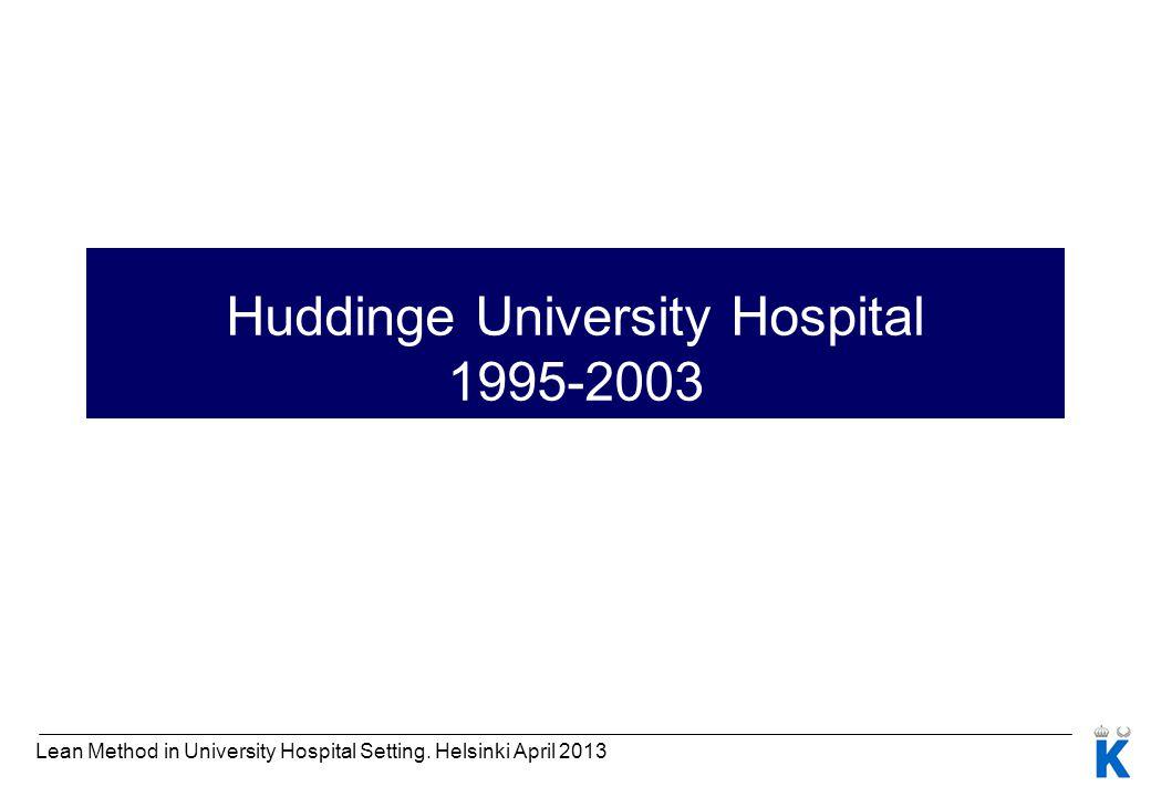 Huddinge University Hospital 1995-2003
