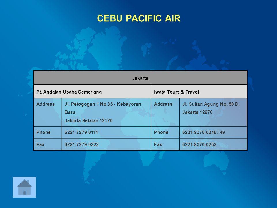 CEBU PACIFIC AIR Jakarta Pt. Andalan Usaha Cemerlang