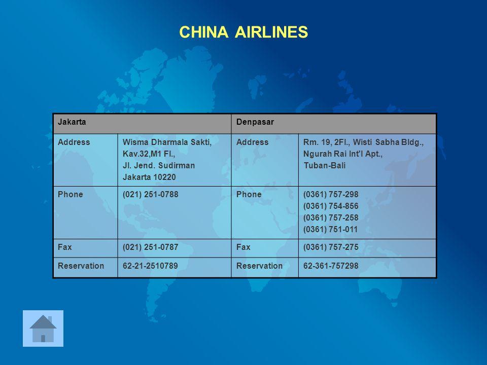 CHINA AIRLINES Jakarta Denpasar Address Wisma Dharmala Sakti,