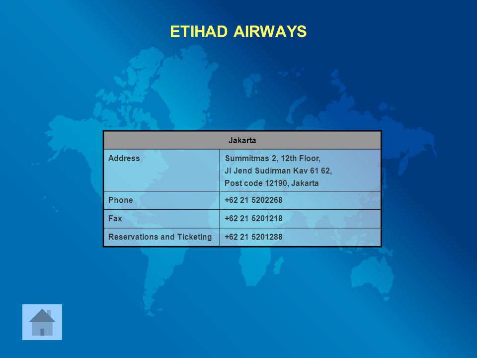 ETIHAD AIRWAYS Jakarta Address Summitmas 2, 12th Floor,