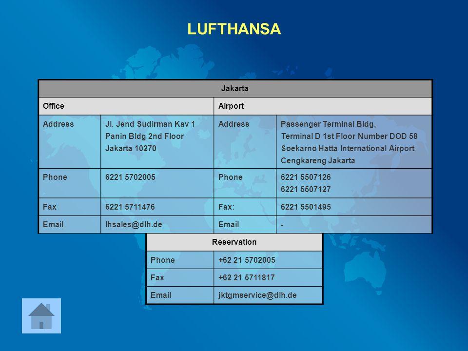 LUFTHANSA Jakarta Office Airport Address Jl. Jend Sudirman Kav 1