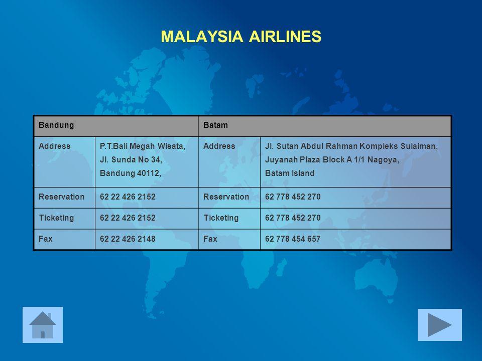 MALAYSIA AIRLINES Bandung Batam Address P.T.Bali Megah Wisata,