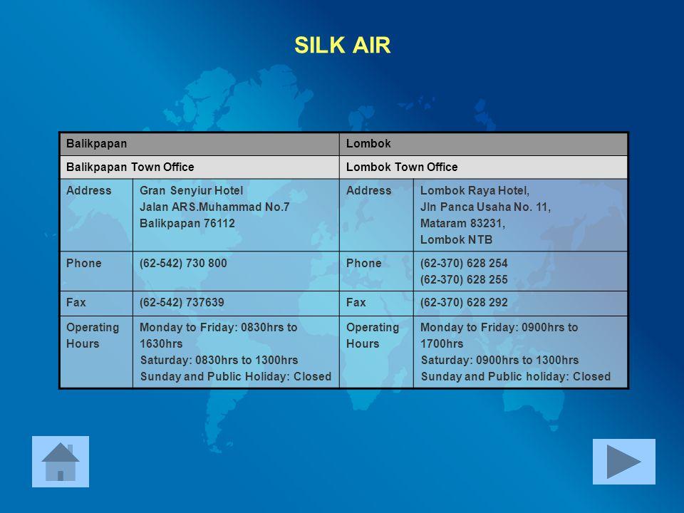 SILK AIR Balikpapan Lombok Balikpapan Town Office Lombok Town Office