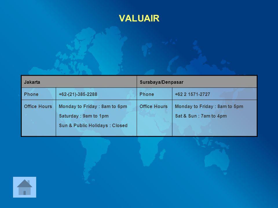 VALUAIR Jakarta Surabaya/Denpasar Phone +62-(21)-385-2288
