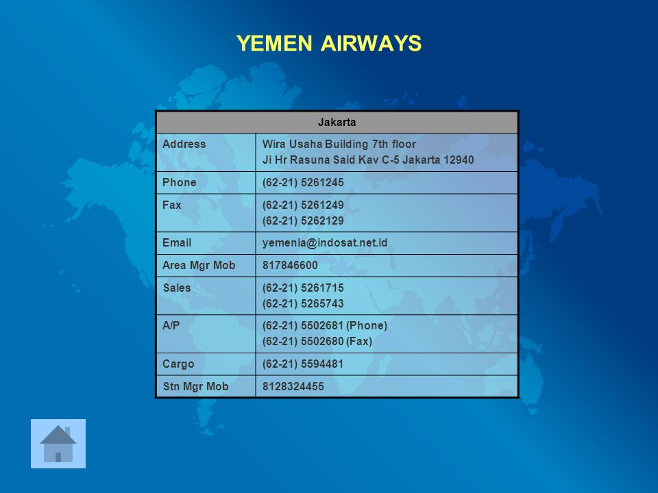 YEMEN AIRWAYS Jakarta Address Wira Usaha Building 7th floor