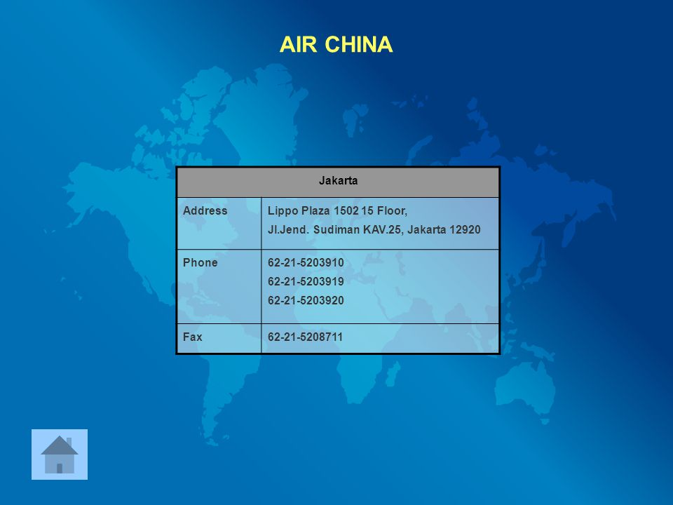 AIR CHINA Jakarta Address Lippo Plaza 1502 15 Floor,