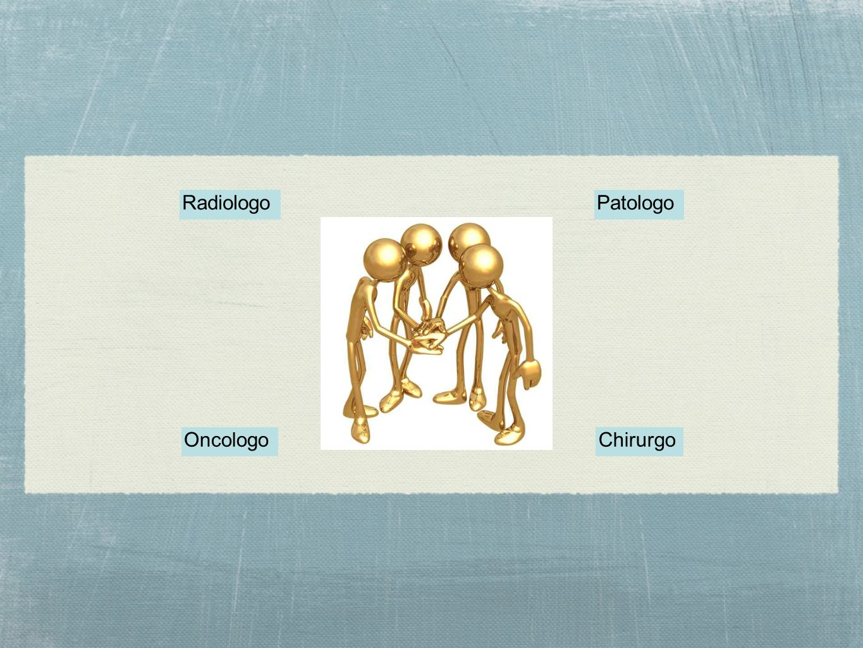 Radiologo Patologo Oncologo Chirurgo