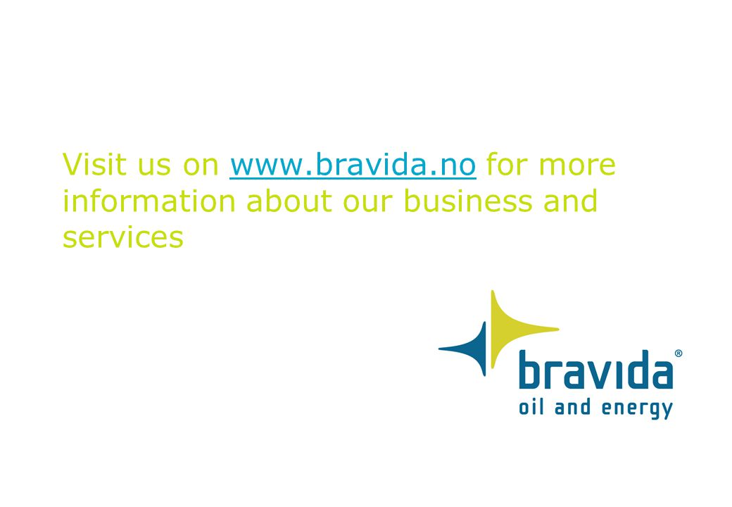 Visit us on www.bravida.no for more information about our business and services