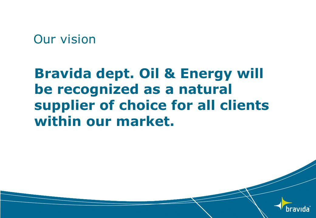 Our vision Bravida dept.