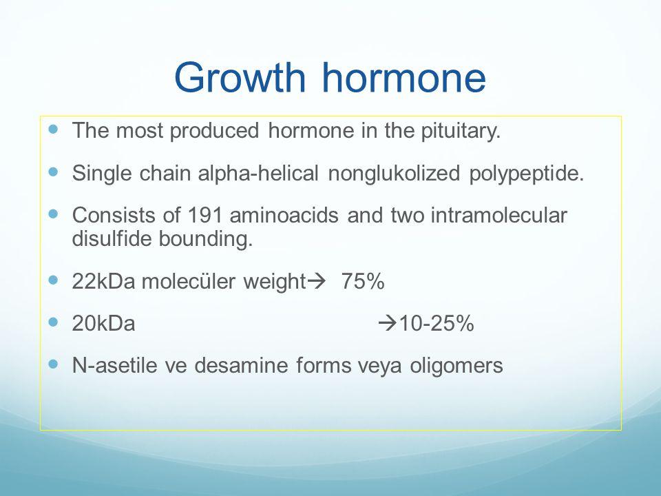 Growth hormone The most produced hormone in the pituitary.
