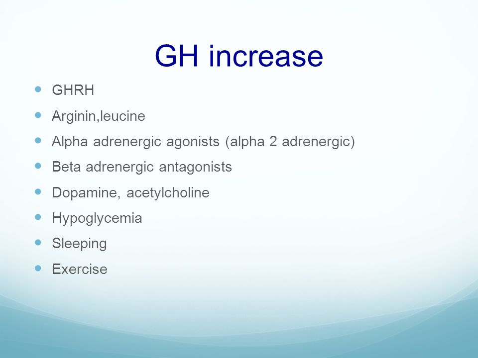 GH increase GHRH Arginin,leucine