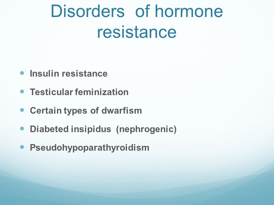 Disorders of hormone resistance