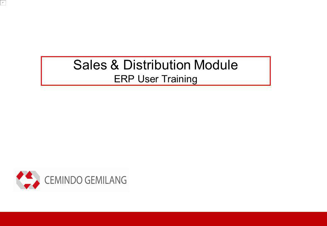 Sales & Distribution Module ERP User Training
