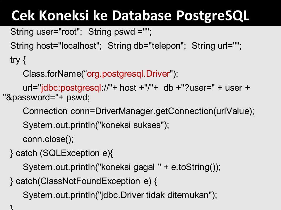 Cek Koneksi ke Database PostgreSQL