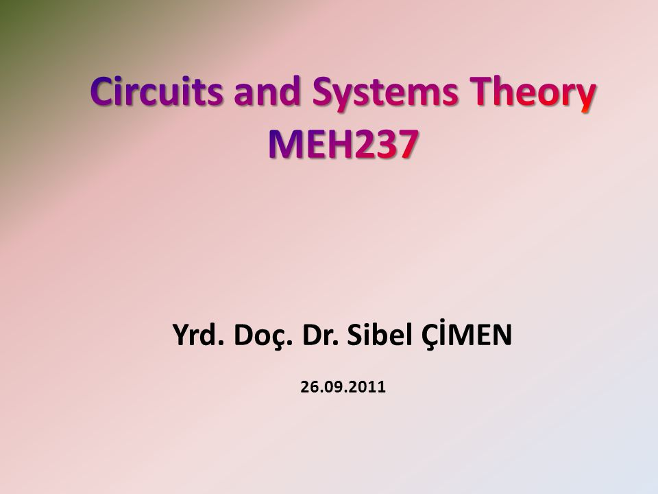 Circuits and Systems Theory MEH237