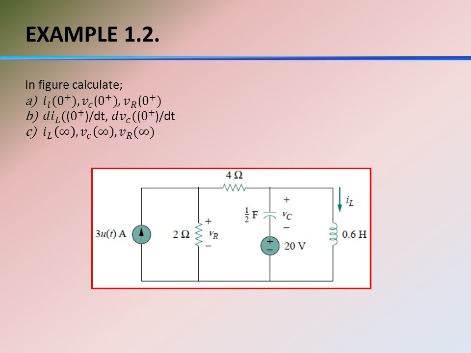 EXAMPLE 1.2. In figure calculate;