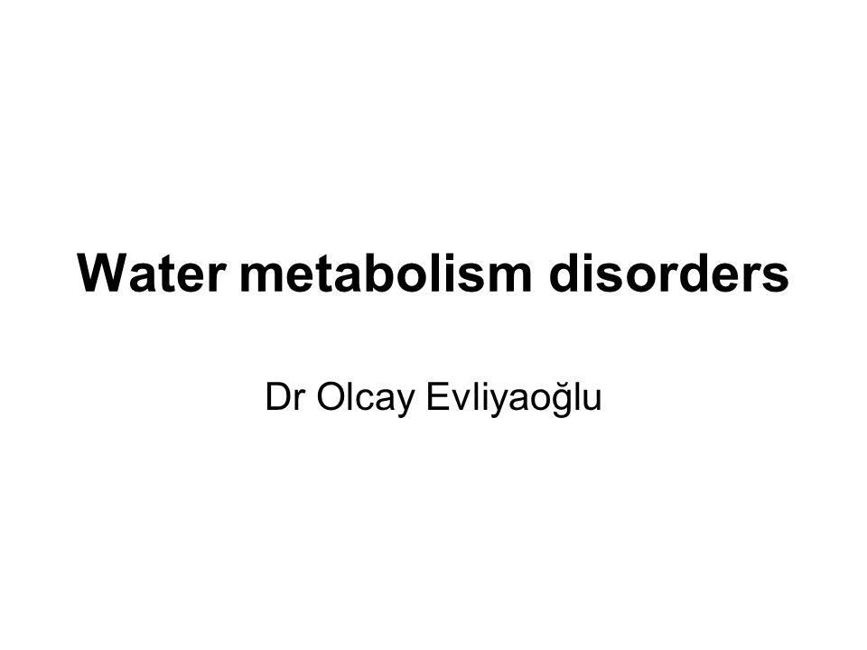 Water metabolism disorders