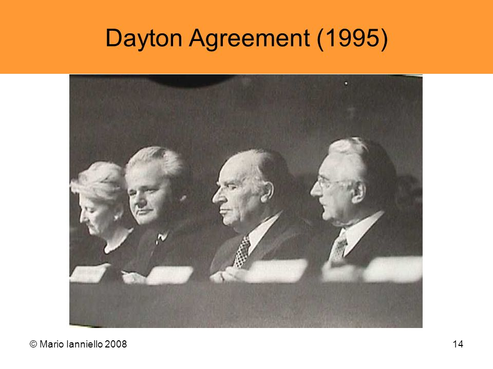 Dayton Agreement (1995) © Mario Ianniello 2008