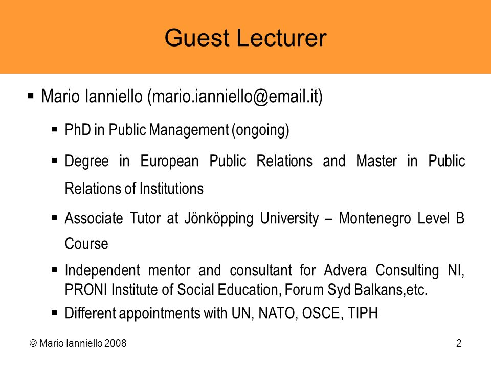 Guest Lecturer Mario Ianniello (mario.ianniello@email.it)