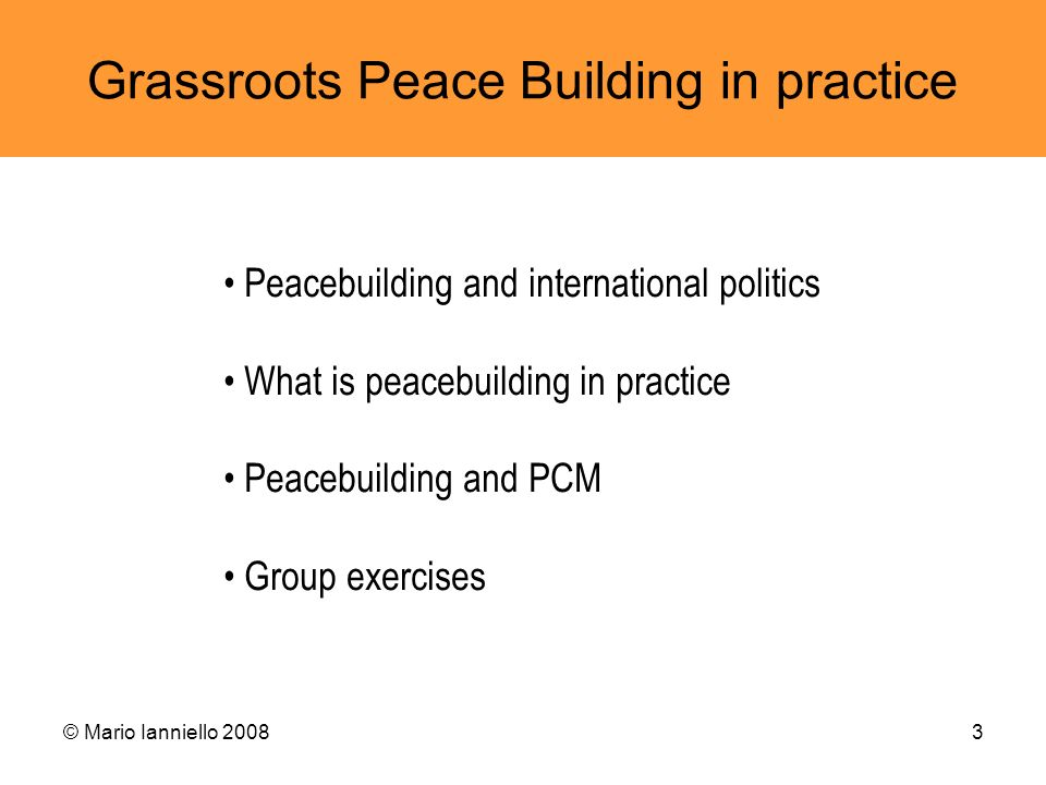 Grassroots Peace Building in practice