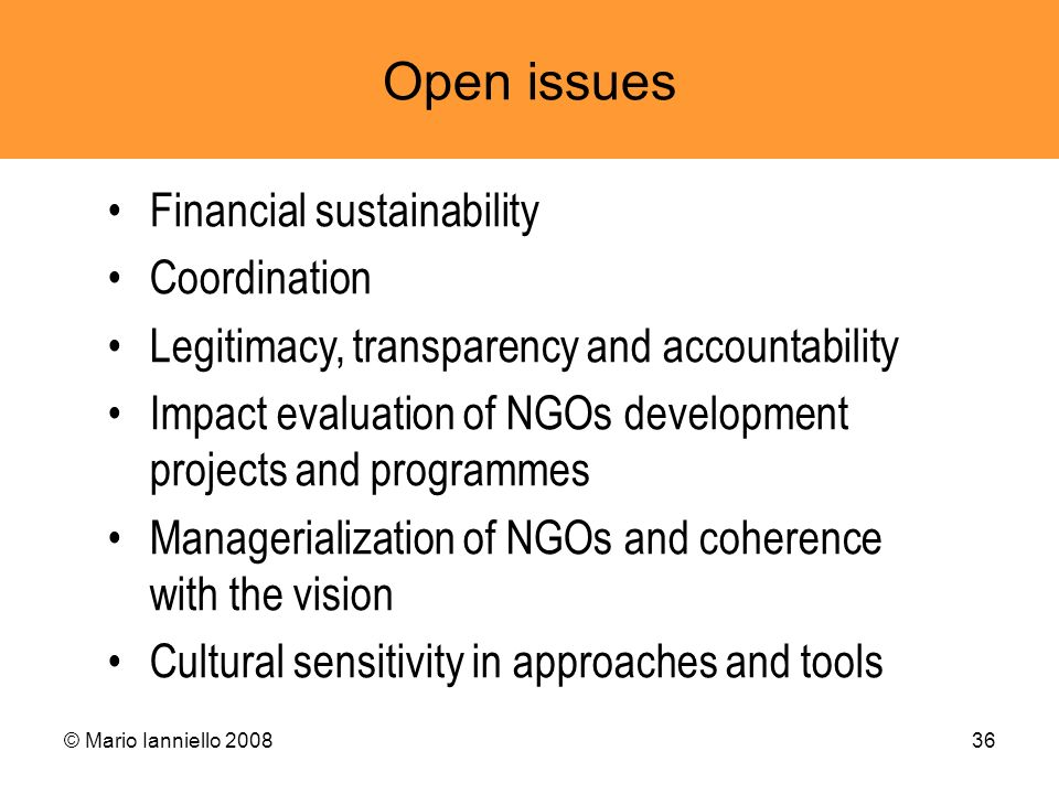 Open issues Financial sustainability Coordination