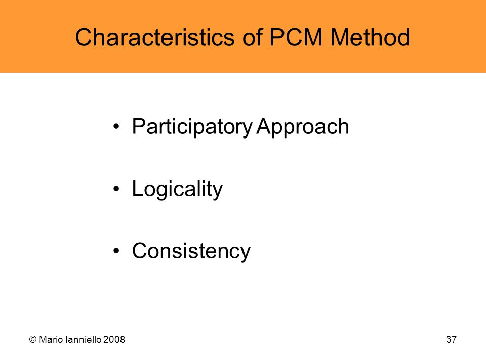 Characteristics of PCM Method