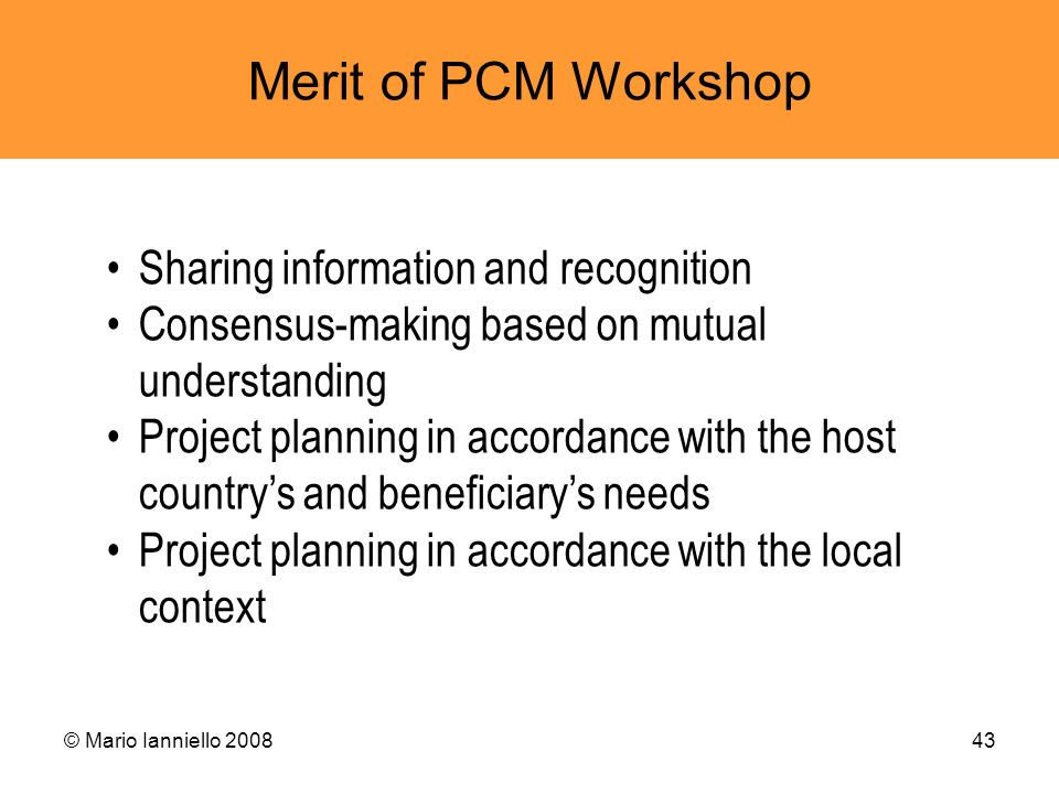 Merit of PCM Workshop Sharing information and recognition