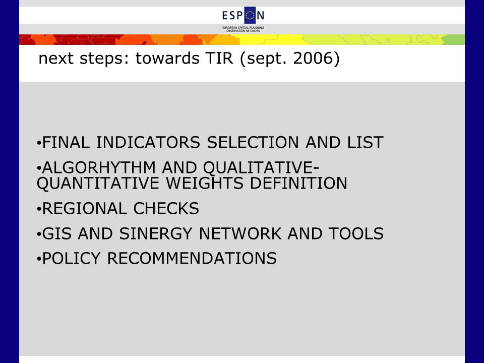 next steps: towards TIR (sept. 2006)