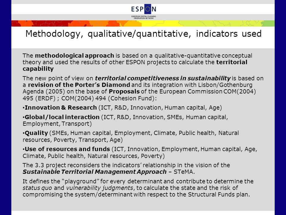 Methodology, qualitative/quantitative, indicators used